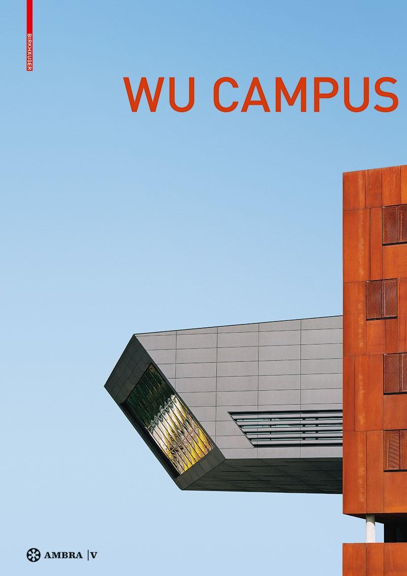 Abbildung von Boeckl | Der Campus der Wirtschaftsuniversität Wien. Vienna University of Economics and Business Campus | 2014