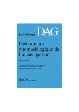 Abbildung von Winkler / Shabafrouz | Dictionnaire onomasiologique de l'ancien gascon (DAG). Fascicule 18 | 2015