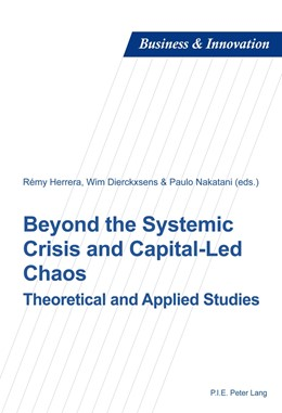 Abbildung von Herrera / Nakatani / Dierckxsens | Beyond the Systemic Crisis and Capital-Led Chaos | 2014 | Theoretical and Applied Studie... | 9