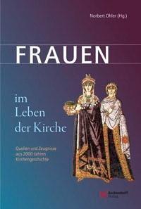 Frauen im Leben der Kirche | Ohler, 2015 | Buch (Cover)