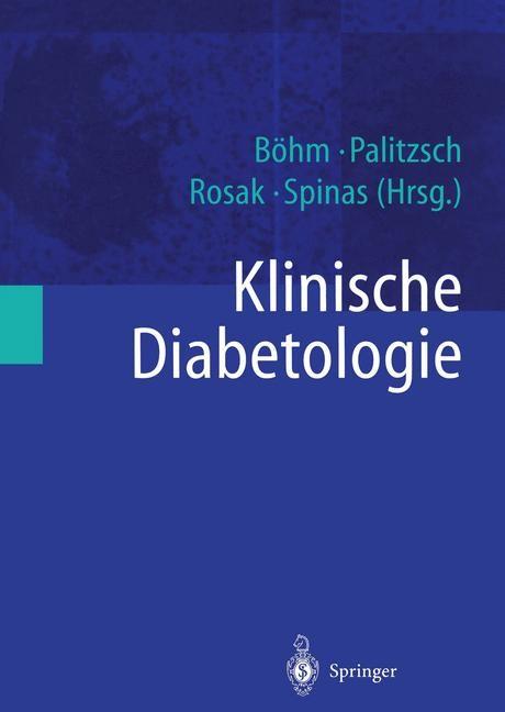 Abbildung von Böhm / Palitzsch / Rosak / Spinas | Klinische Diabetologie | 2014
