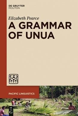 Abbildung von Pearce | A Grammar of Unua | 1. Auflage | 2015 | 647 | beck-shop.de