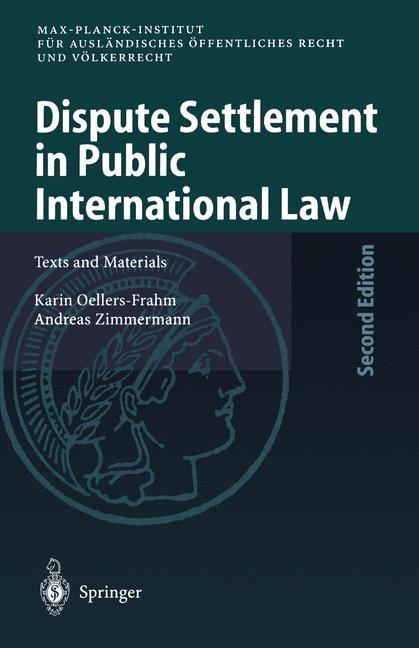 Dispute Settlement in Public International Law | Oellers-Frahm / Zimmermann, 2014 | Buch (Cover)