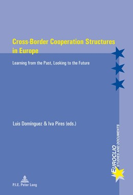 Abbildung von Dominguez Castro / Pires | Cross-Border Cooperation Structures in Europe | 2014 | Learning from the Past, Lookin... | 82