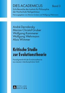 Abbildung von Derndarsky / Gruber   Kritische Studie zur Evolutionstheorie   1. Auflage   2014   3   beck-shop.de