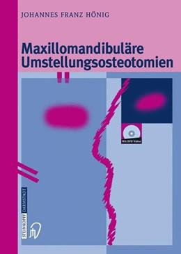 Abbildung von Hönig | Maxillomandibuläre Umstellungsosteotomien | 2014