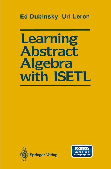 Learning Abstract Algebra with ISETL | Dubinsky / Leron, 2014 | Buch (Cover)