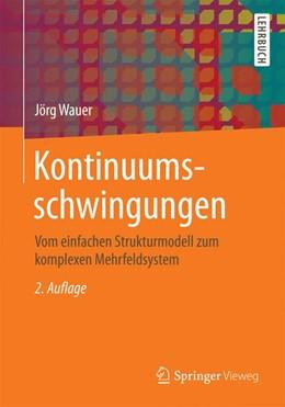 Abbildung von Wauer | Kontinuumsschwingungen | 2. Auflage | 2014 | beck-shop.de