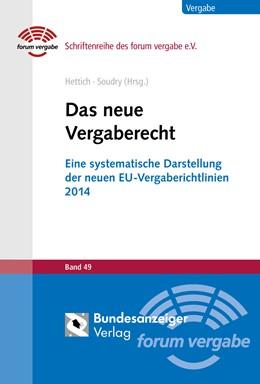 Abbildung von Hettich / Soudry   Das neue Vergaberecht   2014   Eine systematische Darstellung...   Band 49