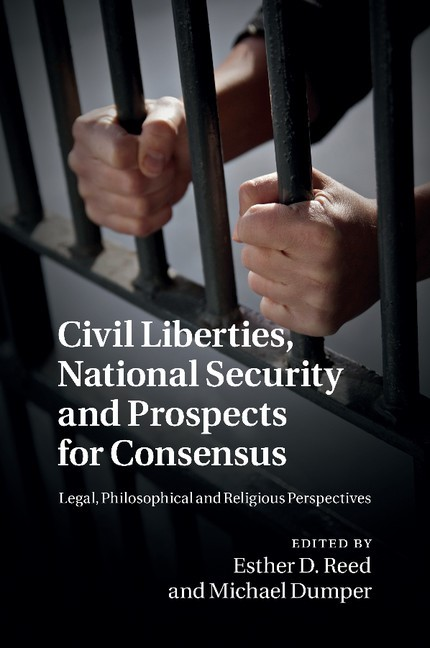 Civil Liberties, National Security and Prospects for Consensus | Reed / Dumper, 2014 | Buch (Cover)