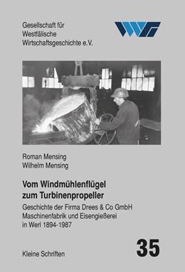 Abbildung von Mensing | Vom Windmühlenflügel zum Turbinenpropeller | 1., Aufl. | 2013 | Geschichte der Firma Drees & C... | 35
