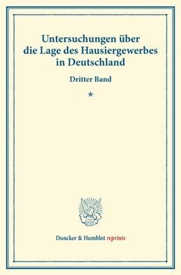Abbildung von Untersuchungen über die Lage des Hausiergewerbes in Deutschland. | 1. Auflage | 2014 | beck-shop.de