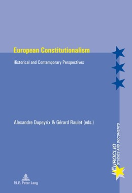 Abbildung von Raulet / Dupeyrix | European Constitutionalism | 1. Auflage | 2014 | 83 | beck-shop.de