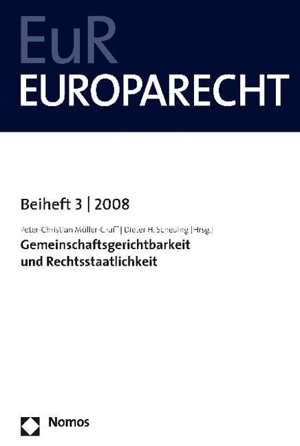 Gemeinschaftsgerichtsbarkeit und Rechtsstaatlichkeit   Müller-Graff / Scheuing, 2008   Buch (Cover)