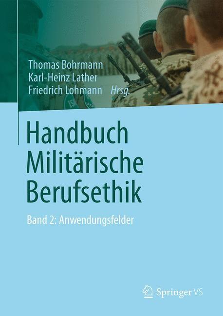 Handbuch Militärische Berufsethik | Bohrmann / Lather / Lohmann | 2014, 2015 | Buch (Cover)