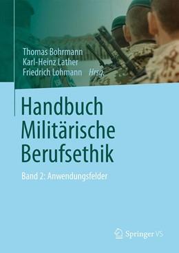 Abbildung von Bohrmann / Lather / Lohmann   Handbuch Militärische Berufsethik   2014   2015   Band 2: Anwendungsfelder