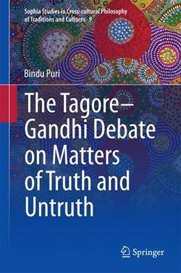Abbildung von Puri | The Tagore-Gandhi Debate on Matters of Truth and Untruth | 2014 | 9