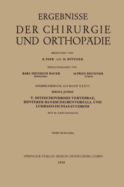 V. Osteochondrosis Vertebrae, Hinterer Bandscheibenvorfall und Lumbago-Ischias-Syndrom | Junge, 1950 | Buch (Cover)