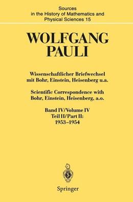 Abbildung von Meyenn / Pauli | Wissenschaftlicher Briefwechsel mit Bohr, Einstein, Heisenberg u.a. / Scientific Correspondence with Bohr, Einstein, Heisenberg a.o. | 2014 | Band IV, Teil II: 1953–1954 / ... | 15