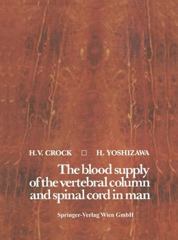 Abbildung von Crock / Yoshizawa | The blood supply of the vertebral column and spinal cord in man | 1. Auflage | 2014 | beck-shop.de