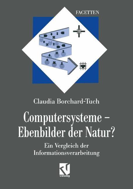 Computersysteme — Ebenbilder der Natur? | Borchard-Tuch, 2014 | Buch (Cover)