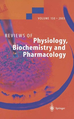 Abbildung von Reviews of Physiology, Biochemistry and Pharmacology | 2014 | 150