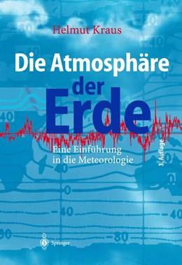 Abbildung von Kraus | Die Atmosphäre der Erde | 2014 | Eine Einführung in die Meteoro...