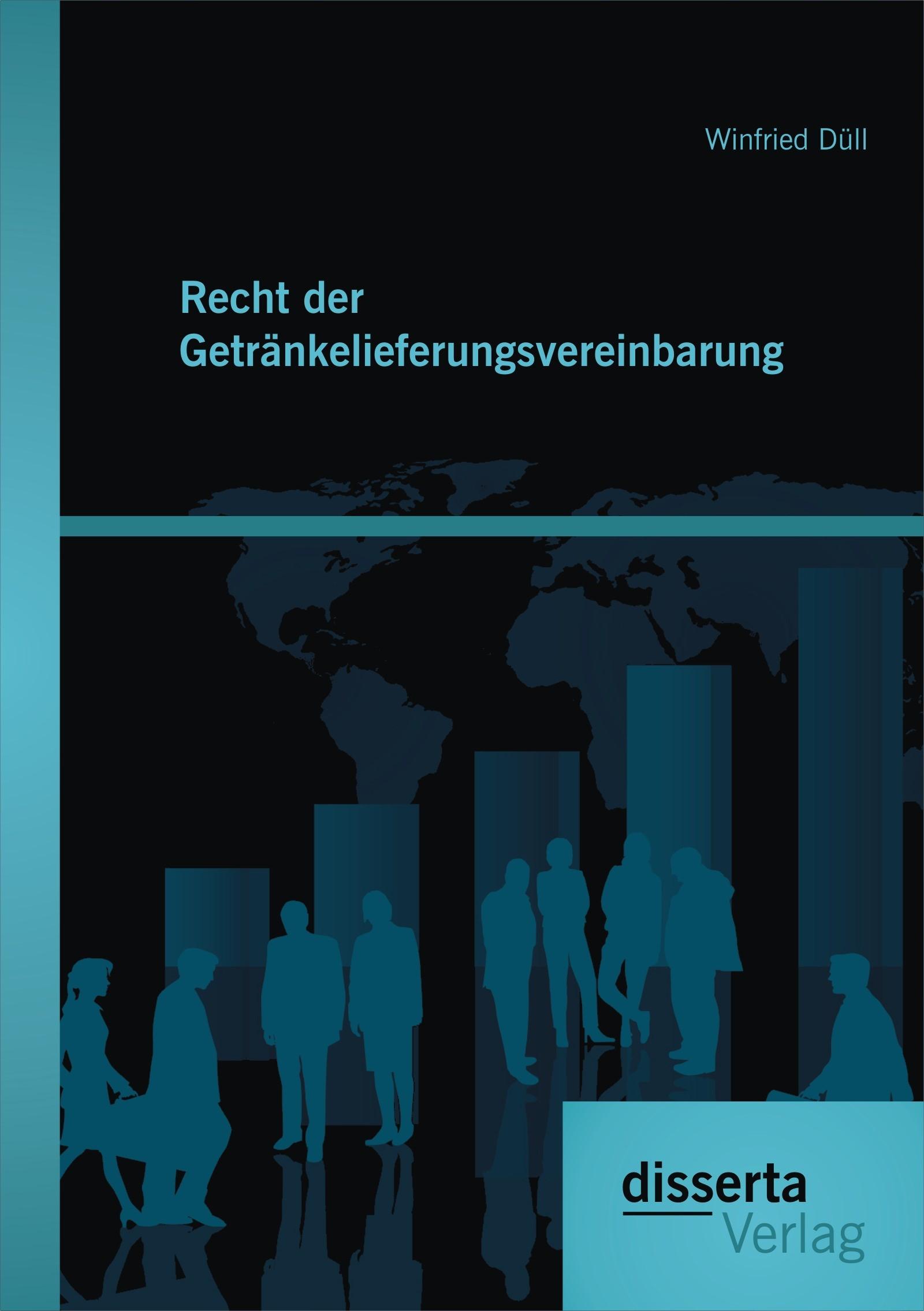 Recht der Getränkelieferungsvereinbarung | Düll, 2014 | Buch (Cover)