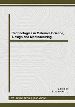 Abbildung von Xu / Li | Technologies in Materials Science, Design and Manufacturing | 2014 | Selected, peer reviewed papers... | Volume 952