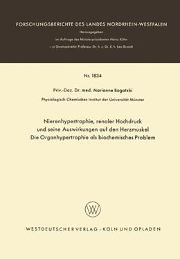 Abbildung von Bogatzki | Nierenhypertrophie, renaler Hochdruck und seine Auswirkungen auf den Herzmuskel, Die Organhypertrophie als biocemisches Problem | 1967 | 1834