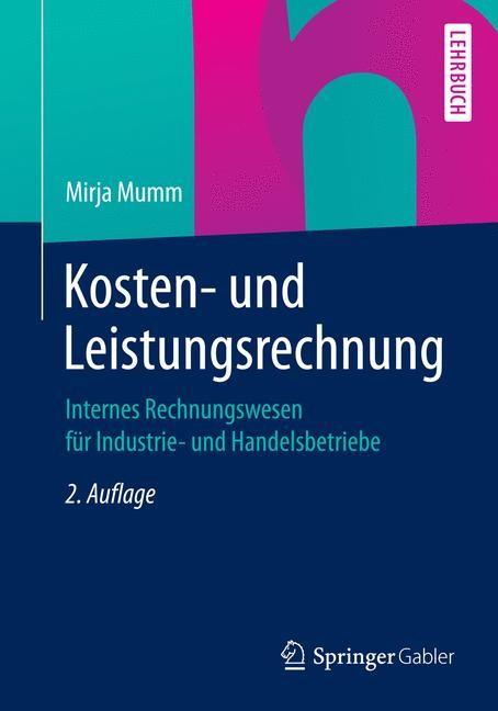 Kosten- und Leistungsrechnung | Mumm | 2., aktualisierte Auflage, 2015 | Buch (Cover)