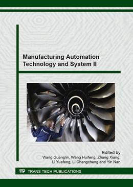 Abbildung von Wang / Zhang | Manufacturing Automation Technology and System II | 1. Auflage | 2014 | Volume 621 | beck-shop.de