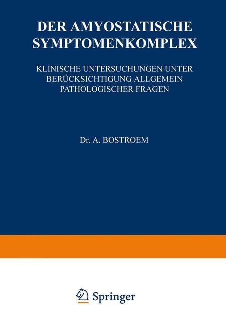 Der Amyostatische Symptomenkomplex | Bostroem | 1922, 1922 | Buch (Cover)