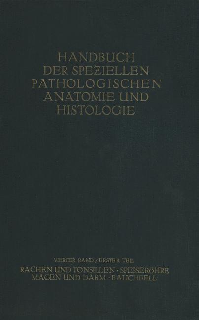 Rachen und Tonsillen; Speiseröhre; Magen und Darm; Bauchfell   Borchardt / Borrmann / Christeller, 1926   Buch (Cover)
