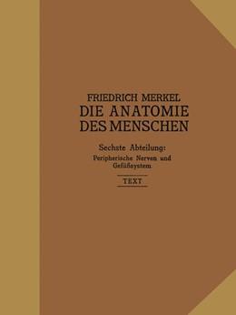 Abbildung von Merkel | Peripherische Nerven, Gefäßsystem | 1918 | Inhalt der Körperhöhlen