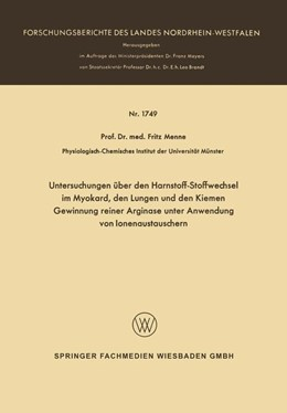 Abbildung von Menne   Untersuchungen über den Harnstoff-Stoffwechsel im Myokard, den Lungen und den Kiemen Gewinnung reiner Arginase unter Anwendung von Ionenaustauschern   1966   1749