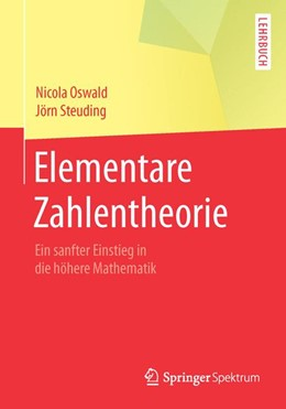 Abbildung von Oswald / Steuding | Elementare Zahlentheorie | 1. Auflage | 2014 | beck-shop.de