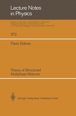 Abbildung von Dobran | Theory of Structured Multiphase Mixtures | 2014