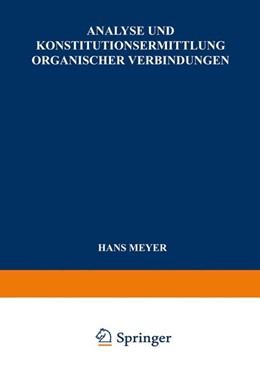 Abbildung von Meyer | Analyse und Konstitutionsermittlung Organischer Verbindungen | 1938
