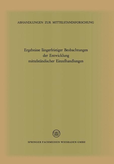 Ergebnisse längerfristiger Beobachtungen der Entwicklung mittelständischer Einzelhandlungen, 1970 | Buch (Cover)
