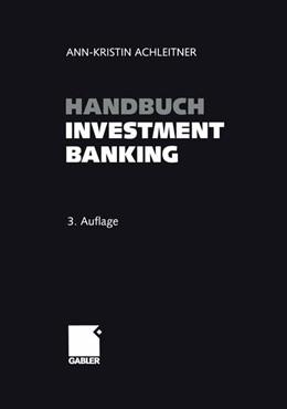 Abbildung von Achleitner | Handbuch Investment Banking | 3. Aufl. 2002. Softcover reprint of the original 3rd ed. 2002 | 2014