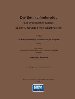 Abbildung von Mengelberg  Remy | Die Kohlenaufbereitung und Verkokung im Saargebiet. Unter Benutzung der gleichnamigen Abhandlung | 1904