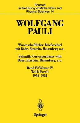 Abbildung von Meyenn / Pauli | Wissenschaftlicher Briefwechsel mit Bohr, Einstein, Heisenberg u.a. Band IV, Teil I: 1950–1952 / Scientific Correspondence with Bohr, Einstein, Heisenberg a.o. Volume IV, Part I: 1950–1952 | 2014 | 14