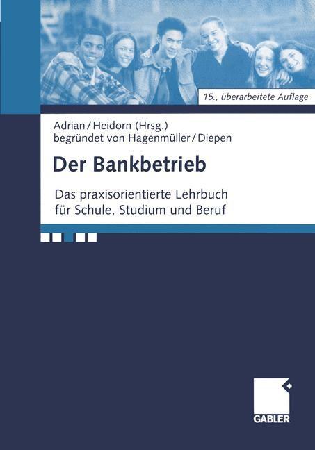 Abbildung von Adrian / Heidorn   Der Bankbetrieb   15. Aufl. 2000. Softcover reprint of the original 15th ed. 2000   2012