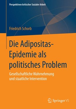 Abbildung von Schorb   Die Adipositas-Epidemie als politisches Problem   2014   Gesellschaftliche Wahrnehmung ...   24