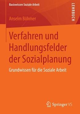 Abbildung von Böhmer | Verfahren und Handlungsfelder der Sozialplanung | 2014 | Grundwissen für die Soziale Ar... | 2