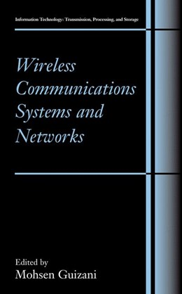 Abbildung von Guizani | Wireless Communications Systems and Networks | 1. Auflage | 2014 | beck-shop.de