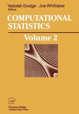 Abbildung von Dodge / Whittaker | Computational Statistics | 2012 | Volume 2: Proceedings of the 1...