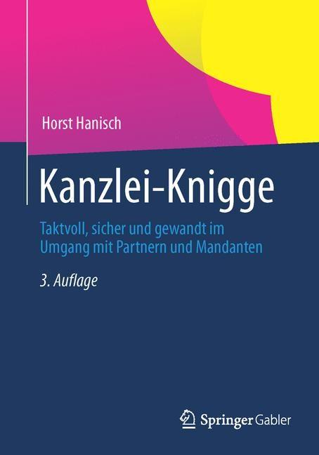 Kanzlei-Knigge | Hanisch | 3., durchgesehene Auflage, 2014 | Buch (Cover)
