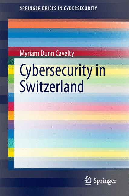 Cybersecurity in Switzerland | Dunn Cavelty, 2014 | Buch (Cover)